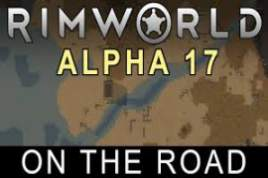 RimWorld Alpha 17